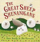 The Great Sheep Shenanigans by Peter Bently (Paperback, 2012)