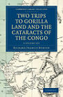 Two Trips to Gorilla Land and the Cataracts of the Congo 2 Volume Set by Sir Richard Francis Burton (Multiple copy pack, 2011)