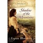 Shadow of the Mountains by Lynn Morris (Paperback, 2011)