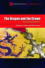 The Dragon and the Crown: Hong Kong Memoirs by Stanley S. K. Kwan (Paperback, 2008)