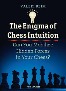 Enigma-of-Chess-Intuition-Can-You-Mobilize-Hidden-Forces-in-Your-Chess-NEW-BOOK