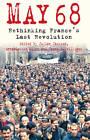 5/1/1968: Rethinking France's Last Revolution by Palgrave Macmillan (Hardback, 2011)