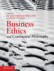 Business Ethics and Continental Philosophy by Cambridge University Press (Paperback, 2011)