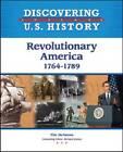 Revolutionary America: 1764-1789 by Tim McNeese (Hardback, 2010)