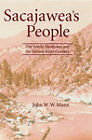 Sacajawea's People: The Lemhi Shoshones and the Salmon River Country by John W. W. Mann (Paperback, 2011)