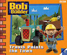 Bob the Builder: Storybook 5: Travis Paints the Town by Penguin Books Ltd (Paperback, 1999)