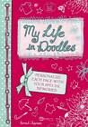 My Life in Doodles by Hannah Chapman (Paperback, 2011)