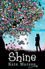 Shine by Kate Maryon (Paperback, 2011)