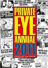 Private Eye Annual: 2011 by Ian Hislop (Hardback, 2011)