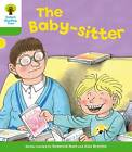 Oxford Reading Tree: Level 2: More Stories A: The Baby-Sitter by Thelma Page, Roderick Hunt (Paperback, 2011)