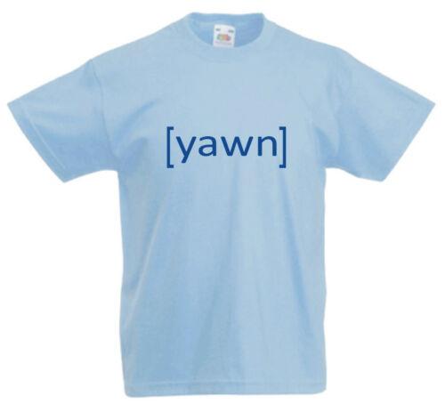 YAWN funny rude teenager emo rebellion kids childrens T-shirt 3yr upto 13yr