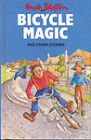 Bicycle Magic and Other Stories by Enid Blyton (Hardback, 1994)