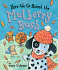 Here We Go Round The Mulberry Bush by Jane Cabrera (Paperback, 2011)