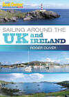 Practical Boat Owner's Sailing Around the UK and Ireland by Roger Oliver (Paperback, 2011)