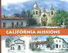 Remembering the California Missions by Janice Stevens, Pat Hunter (Hardback, 2010)