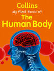 My First Book of the Human Body by Collins (Paperback, 2013)