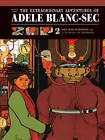 The Extraordinary Adventures of Adele Blanc-Sec: The Mad Scientist / Mummies on Parade: v. 2: Mad Scientist/A Dusting of Mummies by Jacques Tardi (Hardback, 2011)