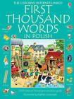 Usborne First Thousand Words in Polish by Usborne Publishing Ltd (Paperback, 2007)