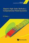 Adaptive High-Order Methods in Computational Fluid Dynamics by World Scientific Publishing Co Pte Ltd (Hardback, 2011)