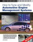 How to Tune and Modify Automotive Engine Management Systems by Jeff Hartman (Paperback, 2013)