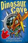 Dinosaur Cove Cretaceous 4: Flight of the Winged Serpent by Rex Stone (Paperback, 2013)