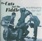 The Cats & the Fiddle - We Cats Will Swing for You, Vol. 3 (1941-1948, 2005)