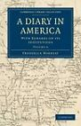 A Diary in America: With Remarks on Its Institutions by Captain Frederick Marryat (Paperback, 2011)