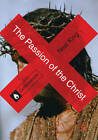 The Passion of the Christ by Neal King (Paperback, 2011)