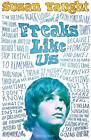 Freaks Like Us by Susan Vaught (Paperback, 2013)