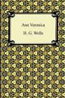 Ann Veronica by H G Wells (Paperback / softback, 2011)
