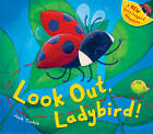 Look Out, Ladybird! by Jack Tickle (Hardback, 2013)