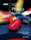 GCSE Physics for CCEA by Roy White, Frank McCauley (Paperback, 2012)
