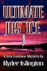 Ultimate Justice: A Trey Fontaine Mystery by Ryder Islington (Paperback, 2011)