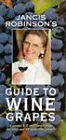 Jancis Robinson's Guide to Wine Grapes by Jancis Robinson (Paperback, 1996)
