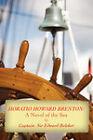 Horatio Howard Brenton: A Novel of the Sea by Edward Belcher (Paperback, 2008)