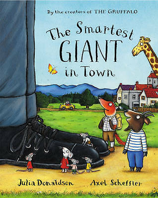 The Smartest Giant in Town, Donaldson, Julia, New Book