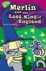 Oxford Reading Tree: Level 10: Treetops Myths and Legends: Merlin and the Lost King of England by Julia Golding (Paperback, 2010)