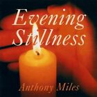 Anthony Miles - Evening Stillness (1998)