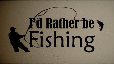 Rather be Fishing Art Wall Quote Decal Vinyl