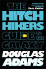 The Hitchhiker's Guide to the Galaxy by Douglas Adams (Paperback, 2009)