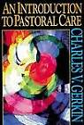 An Introduction to Pastoral Care by Charles V. Gerkin (Paperback, 1998)