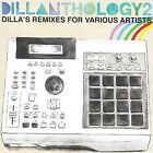 Jay Dee - Dillanthology, Vol. 2 (Dilla's Remixes for Various Artists, 2009)