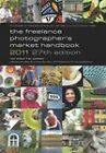 The Freelance Photographer's Market Handbook: 2011 by BFP Books (Paperback, 2010)