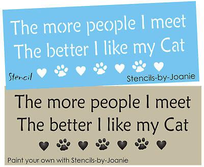 STENCIL People I Meet Like My Cat Heart Paw Print Border Shape Pet Art Vet Signs