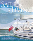 Sail for a Living by Sue Pelling, Anna Wardley (Paperback, 2011)