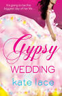 Gypsy Wedding by Kate Lace (Paperback, 2011)