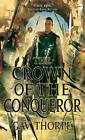 The Crown of the Conqueror: The Crown of the Blood: v. 2 by Gav Thorpe (Paperback, 2011)