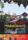 Latino Immigrants in the United States by Grace Pena Delgado, Ronald L. Mize (Paperback, 2012)