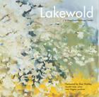Lakewold: A Magnificent Northwest Garden by University of Washington Press (Hardback, 2011)