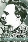 Nietzsche's French Legacy: A Genealogy of Poststructuralism by Alan D. Schrift (Paperback, 1995)